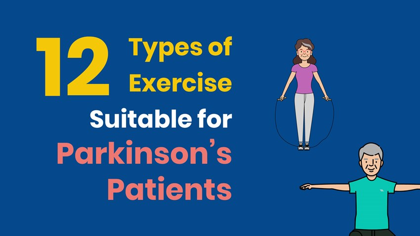 12 Types of Exercise Suitable for Parkinson's Patients